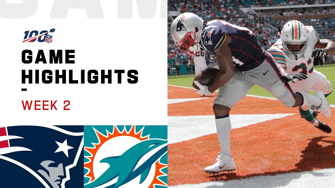 Patriots Vs Dolphins Week 2 Highlights Nfl 2019 Youtube