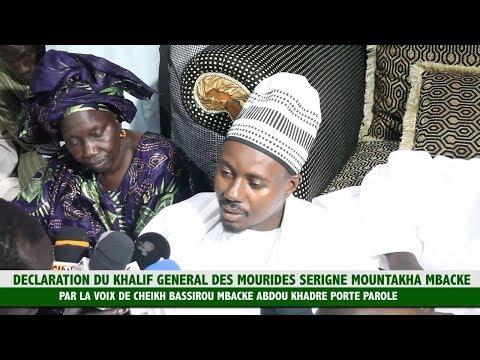 TOUBA DECLARATION DU KHALIF GENERAL DES MOURIDES PAR LA VOIX DE CHEIKH BASS
