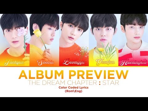 TXT (투모로우바이투게더) The Dream Chapter: STAR (Album Preview) Lyrics – Color Coded (ROM\ENG)