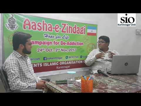 Interview with Dr.Luqhman | Understanding addictions in detail | Aasha-e-Zindagi | SIO Karimnagar
