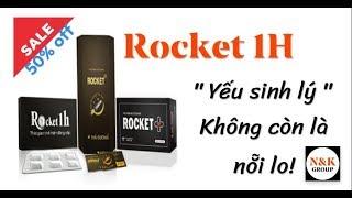 Rocket 1H - Giải pháp số 1 dành cho người