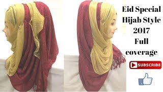 Eid Special Modest Hijab Style 2017 with full coverage | Golden stole Hijab Style
