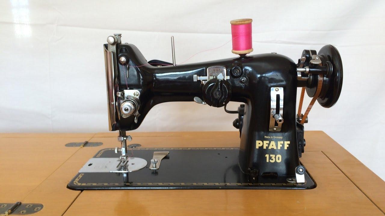 Pfaff 130 Sewing Machine - YouTube