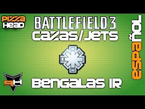 Guía BF3: Jets #1: Bengalas IR [ Tutorial ] [ PizzaHead ] Cazas a Reacción