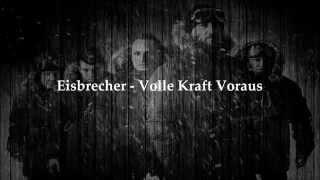 Eisbrecher - Volle Kraft Voraus (Lyric Video)