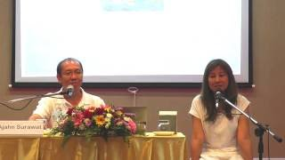 """A Head Start on Mindfulness Part I"" Mindfulness and Insight Training ""นับหนึ่ง ตอน 1"" อ.สุรวัฒน์"