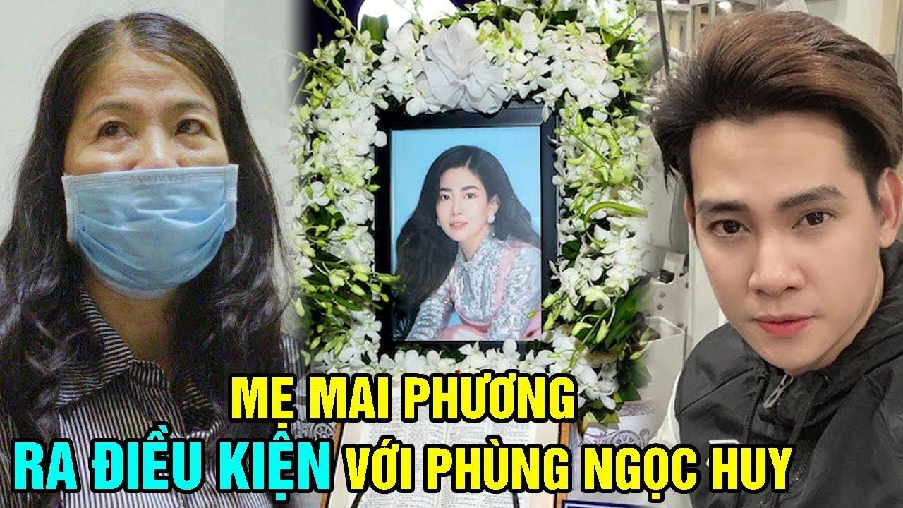 Mẹ Mai Phương Ra Điều Kiện Với Phùng Ngọc Huy Khi Muốn Nuôj Be' Lavie – TIN TỨC 24H TV