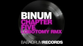 BINUM - CHAPTER 5 LOBOTOMY INC REMIX