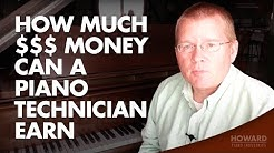 How Much Money Can A Piano Technician Earn