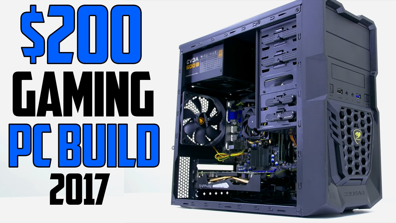 Best 200 Gaming Pc Build 2017 Youtube
