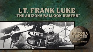 ARIZONA HEROES OF WW1 Lt  Frank Luke