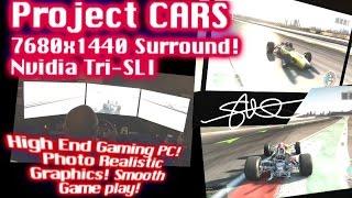 Project CARS Triple Monitor Surround 7680x1440 Nvidia Tri SLI AMAZING GRAPHICS!