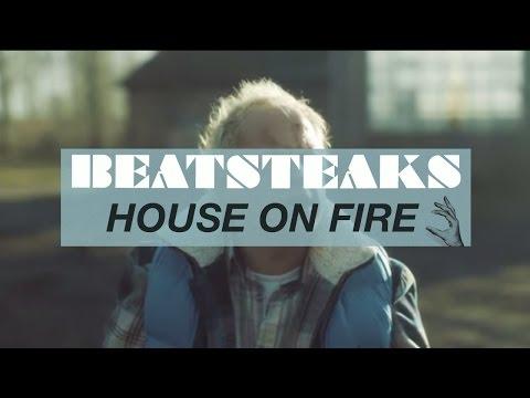 Beatsteaks house on fire