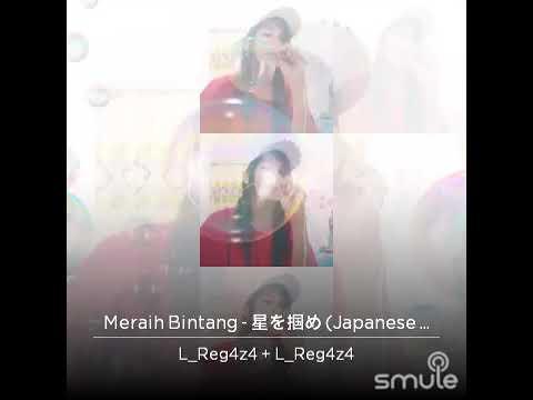 Download Meraih bintang japanese version cover #ASIANGAMESTHEMESONG2018