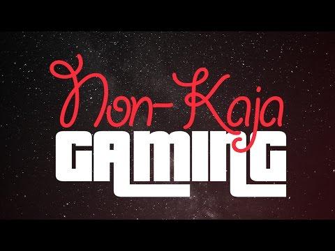 Non-Kaja Gaming | Trailer 2017
