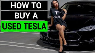 How to buy a used Tesla - Top 5 things to consider