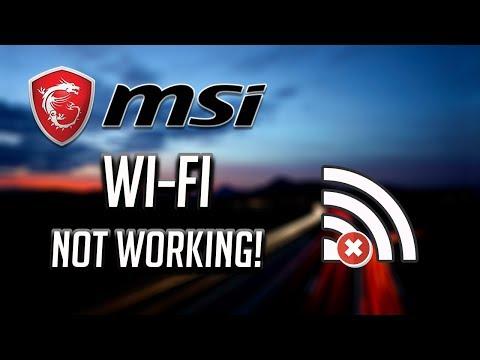 Fix MSI Wi-Fi Not Working In Windows   10/8/7 [2020]