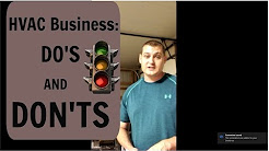 Starting your hvac business do's and don'ts