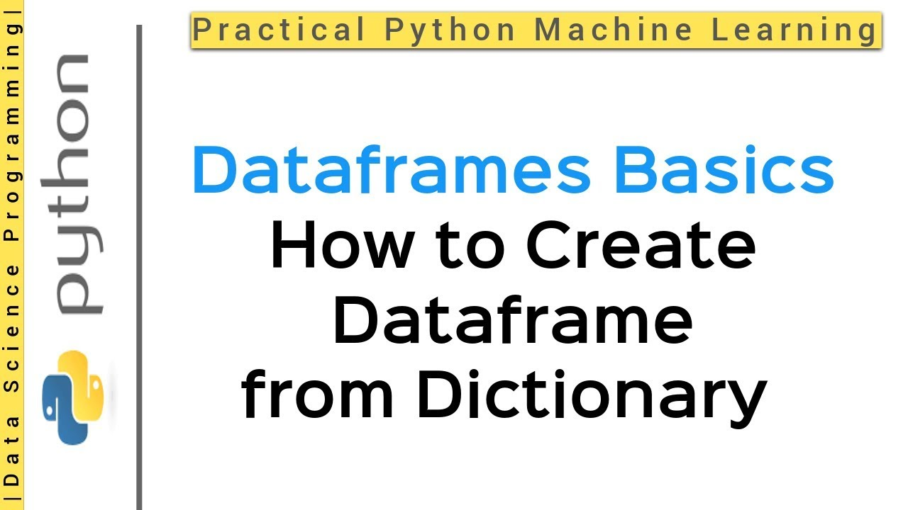 Python Pandas Tutorial 28 | How to create dataframe from a dictionary