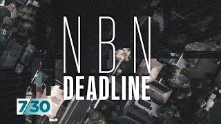 Is the rush to roll out the NBN leaving people with substandard internet? | 7.30