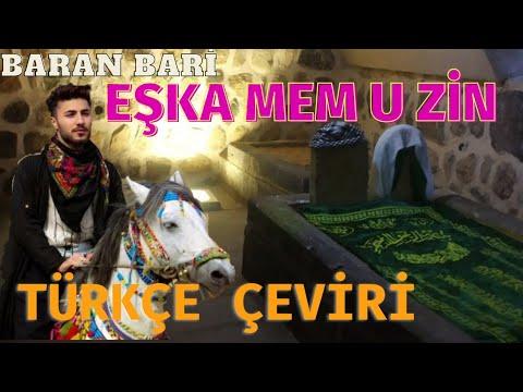 Baran Bari - Eşka Mem u Zin ( Türkçe Çeviri ) Türkçe Sözleri   • Derdim ağırdır... indir