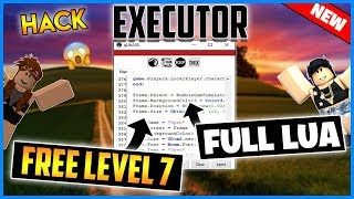 *NEW* ROBLOX ✔️ FREE ✔️ EXECUTOR - LEVEL 7, FULL LUA, LOADSTRING, SCRIPT HUB AND MORE