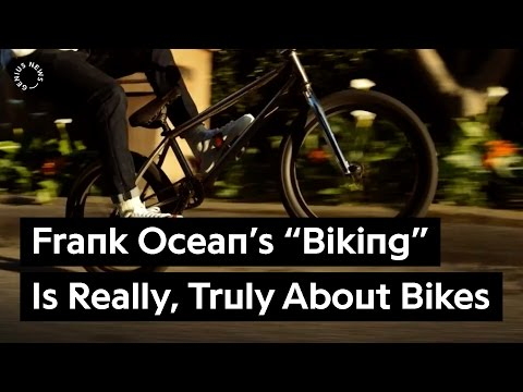 "Frank Ocean's ""Biking"" Is Really, Truly About Bicycles 