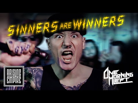ONE MORNING LEFT - Sinners Are Winners (OFFICIAL VIDEO)