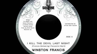 Winston Francis - I Kill The Devil Last Night