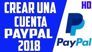 Download Como Crear Una Cuenta PAYPAL SIN TARJETA 2018 Mp3 and Videos