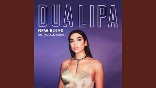 Download Lagu New Rules (Initial Talk Remix) Mp3