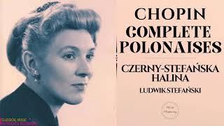 Chopin - Complete Polonaises, Heroïque, Militaire, Brillante, Fantaisie (rf.rc.: H.Czerny-Stefańska)
