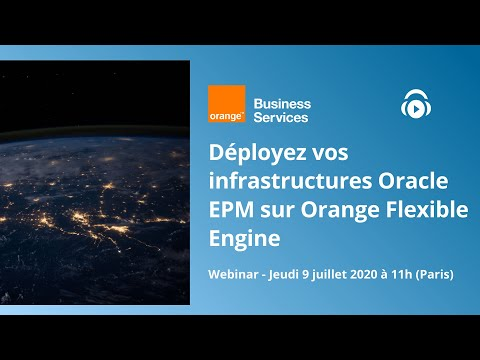 Déployez vos infrastructures Oracle EPM sur Orange Flexible Engine