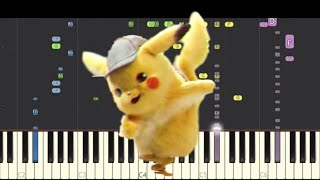 Detective Pikachu Dance Song - NPT Music Remix - Piano Cover