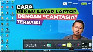 Cara Merekam Layar Laptop + Suara + Face cam dengan CAMTASIA - LENGKAP!