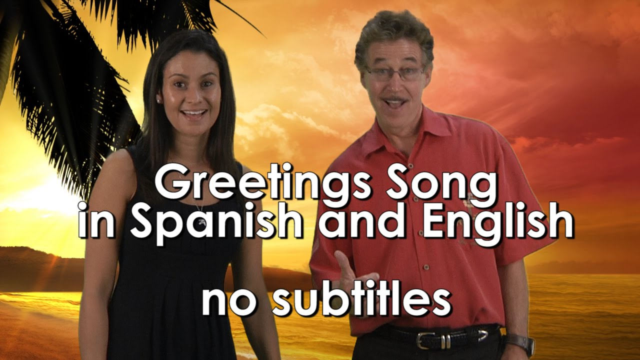 Greetings song for kids in spanish and english with no subtitles greetings song for kids in spanish and english with no subtitles jack hartmann kristyandbryce Gallery