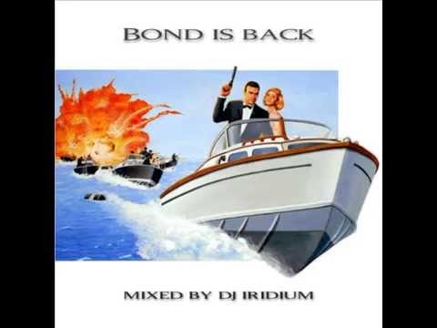 DJ Iridium   Bond is Back Mix 08 04 15 promodj com