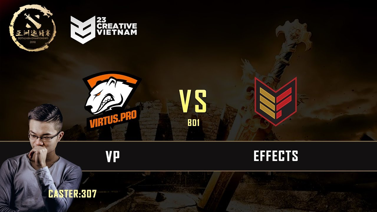 DAC 2017 | VP -vs- Effects | Caster: 307 | 23 Creative VN