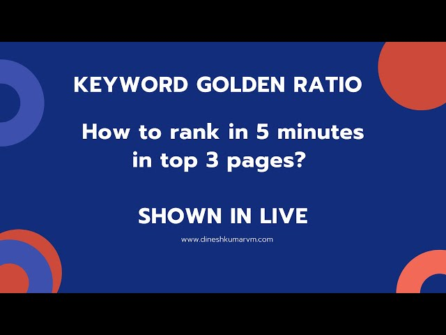 Keyword Golden Ratio (KGR) | Rank a Website in 5 minutes - Shown in LIVE