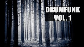 Drumfunk Mix Vol. 1