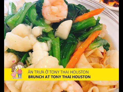 A Brunch At Tony Thai Houston - Ăn đồ Thái ở Houston, Mỹ, Vị Ngon đậm đà