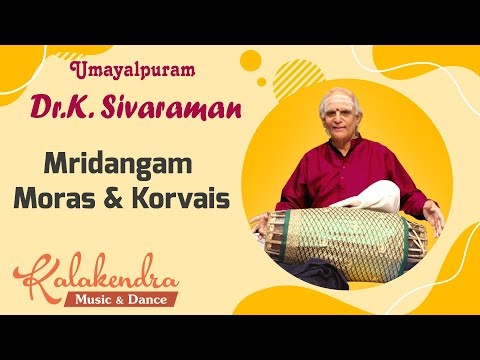 Mridangam Moras & Korvais - Dr. Umayalpuram Sivaraman