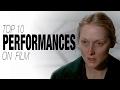 Top 10 Performances on Film