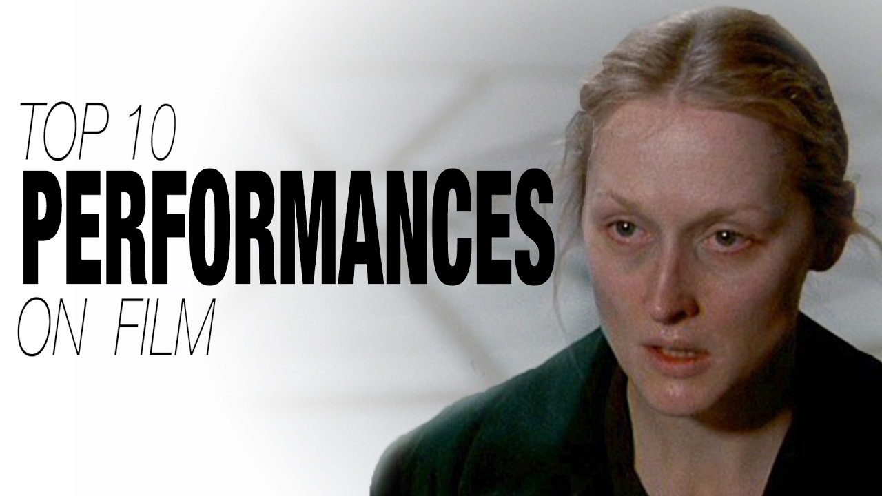 top-10-performances-on-film