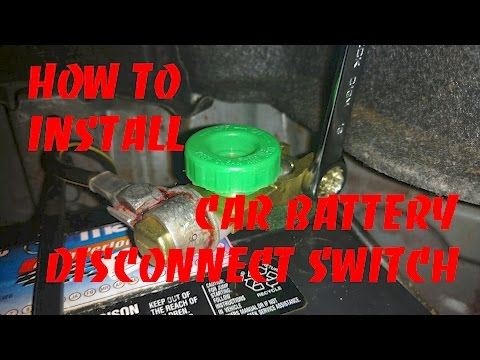 How To Install A Car Battery Disconnect Switch - YouTube