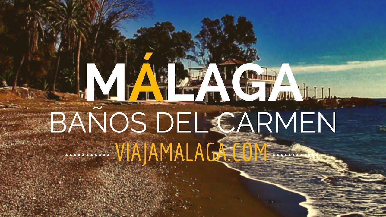 Banos Del Carmen Malaga Viaja Malaga Youtube