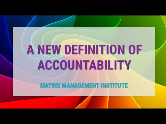 A New Definition of Accountability