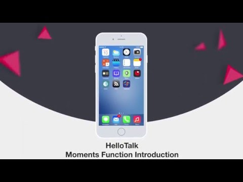 HelloTalk Moments Function Introduction