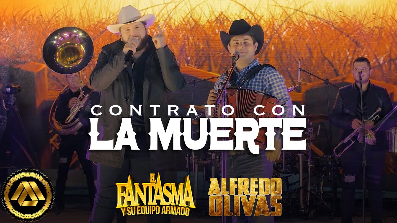 El Fantasma ft Alfredo Olivas - Contrato con la Muerte (Video Musical)