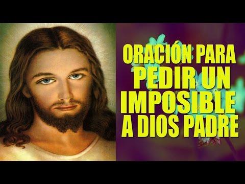 Oración a Dios Padre para conseguir un imposible.